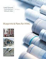 Blueprints and Plans for HVAC / Drawings to Accompany Blueprint Reading for Heating, Ventilating, and Air Conditioning
