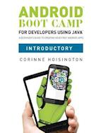 Android Boot Camp for Developers using Java, Introductory
