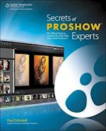 Secrets of Proshow Experts af Paul Schmidt