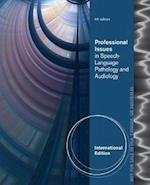 Professional Issues in Speech-Language Pathology and Audiology, International Edition af Melanie Hudson