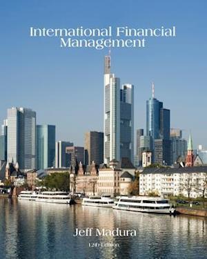 Bog, hardback International Financial Management af Jeff Madura