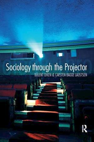 Sociology Through the Projector af Carsten Bagge Laustsen