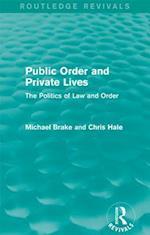 Public Order and Private Lives (Routledge Revivals) (Routledge Revivals)