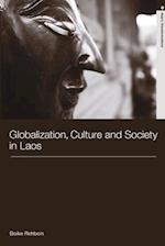 Globalization, Culture and Society in Laos af Boike Rehbein