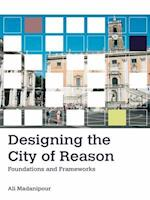 Designing the City of Reason