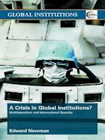 Crisis of Global Institutions? af Edward Newman
