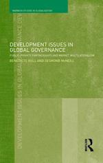 Development Issues in Global Governance (Warwick Studies in Globalisation)