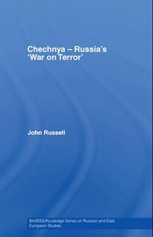 Chechnya - Russia's 'War on Terror'