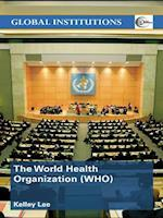 World Health Organization (WHO) (Global Institutions)
