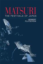 Matsuri: The Festivals of Japan