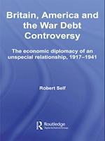 Britain, America and the War Debt Controversy