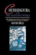 Chushingura and the Floating World