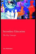 Secondary Education: The Key Concepts (Routledge Key Guides)