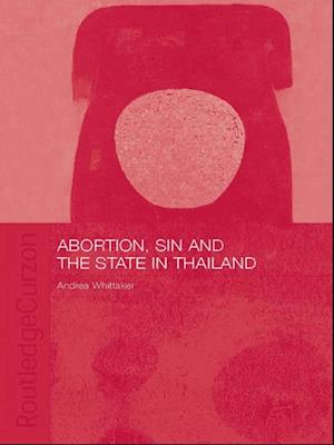 Abortion, Sin and the State in Thailand