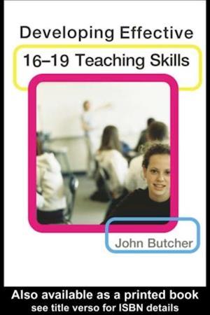 Developing Effective 16-19 Teaching Skills