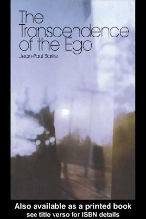 Transcendence of the Ego af Jean-Paul Sartre