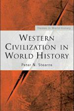 Western Civilization in World History af Peter N. Stearns