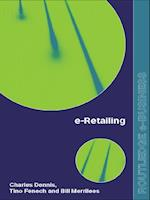e-Retailing af Charles Dennis, Eleonora Pantano, Bang Nguyen