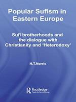 Popular Sufism in Eastern Europe (Routledge Sufi Series)
