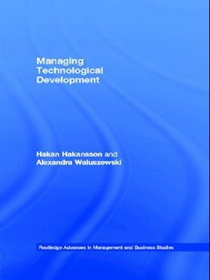 Managing Technological Development