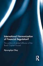 International Harmonization of Financial Regulation?