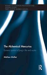 Alchemical Mercurius (Research in Analytical Psychology and Jungian Studies)