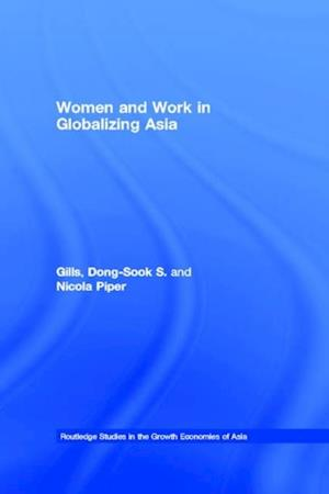Women and Work in Globalizing Asia