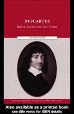 Descartes (Routledge Studies in Seventeenth Century Philosophy)