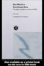 Sex Work in Southeast Asia af Lisa Law