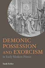 Demonic Possession and Exorcism