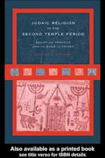 Judaic Religion in the Second Temple Period af Lester L. Grabbe