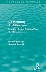 Community Architecture (Routledge Revivals) (Routledge Revivals)