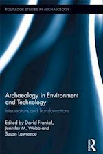 Archaeology in Environment and Technology (Routledge Studies in Archaeology)