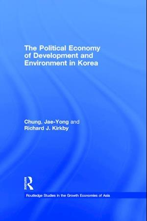 Political Economy of Development and Environment in Korea