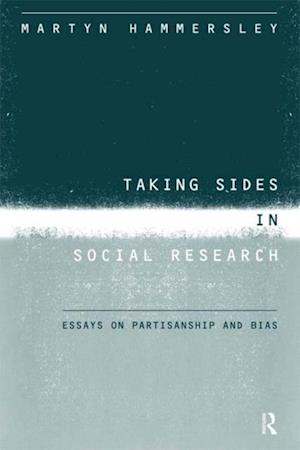Taking Sides in Social Research af Martyn Hammersley