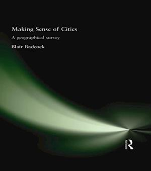 Making Sense of Cities af Blair Badcock