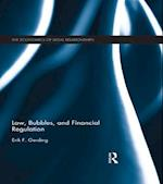 Law, Bubbles, and Financial Regulation (The Economics Of Legal Relationships)