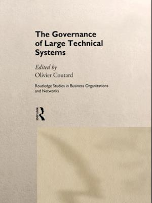 Governance of Large Technical Systems