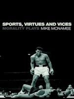 Sports, Virtues and Vices af Mike McNamee