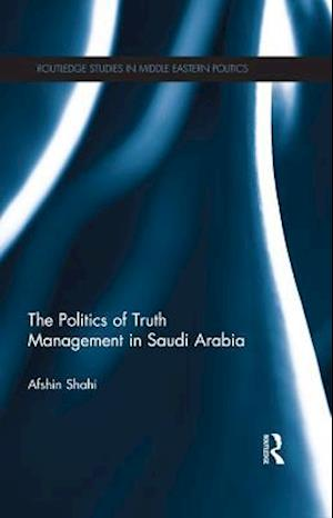 Politics of Truth Management in Saudi Arabia