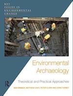 Environmental Archaeology (Key Issues in Environmental Change)