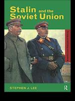 Stalin and the Soviet Union af Stephen J. Lee