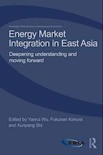 Energy Market Integration in East Asia (Routledge-Eria Studies in Development Economics)