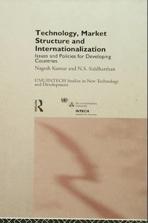 Technology, Market Structure and Internationalization