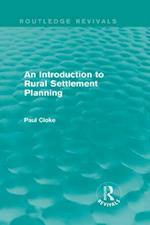 Introduction to Rural Settlement Planning (Routledge Revivals) (Routledge Revivals)
