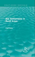 Key Settlements in Rural Areas (Routledge Revivals) (Routledge Revivals)
