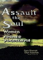 Assault on the Soul