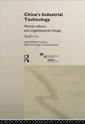 China's Industrial Technology