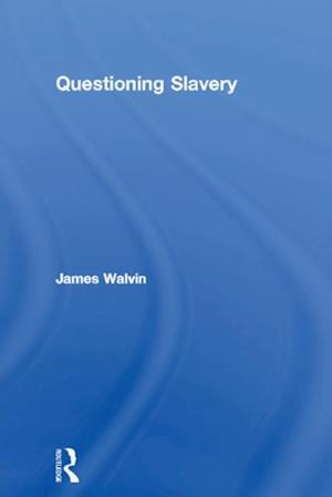 Questioning Slavery