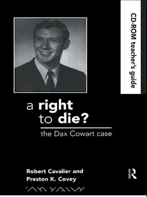 Right to Die?: Teachers Guide